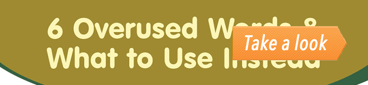 6 Overused Words & What to Use Instead (Infographic) post image