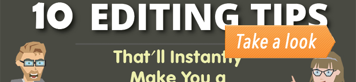 10 Editing Tips That'll Instantly Make You a Better Writer (Infographic) post image