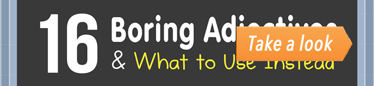 16 Boring Adjectives & What to Use Instead (Infographic) post image