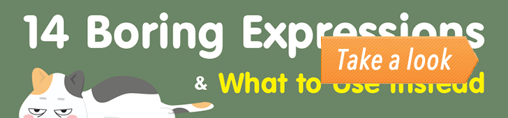 14 Boring Expressions & What to Use Instead (Infographic) post image