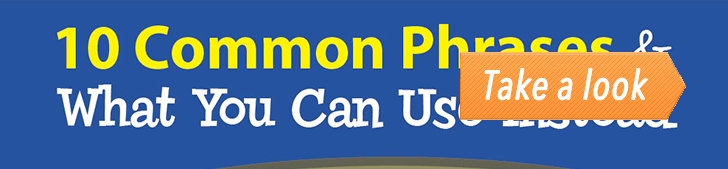 10 Common Phrases & What You Can Use Instead (Infographic) post image