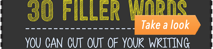 30 Filler Words You Can Cut Out of Your Writing (Infographic) post image