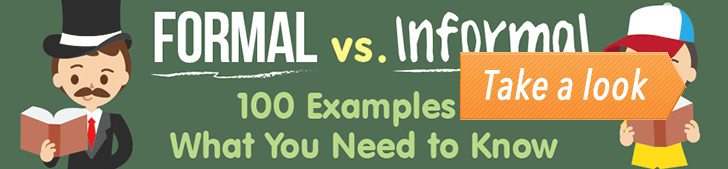 Formal vs. Informal: 100 Examples & What You Need to Know (Infographic) post image