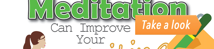 How Meditation Can Improve Your Writing (Infographic) post image