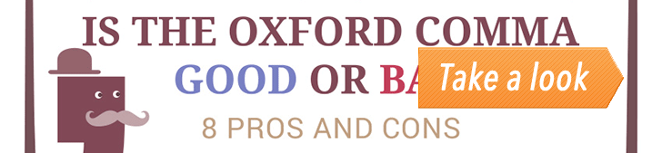 Oxford Comma Good or Bad? 8 Pros and Cons (Infographic) post image