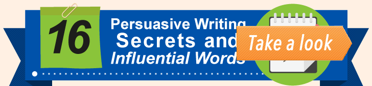 16 Persuasive Writing Secrets & Influential Words (Infographic) post image