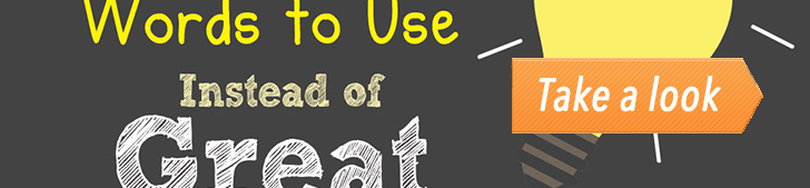 111 Words to Use Instead of Great (Infographic) post image