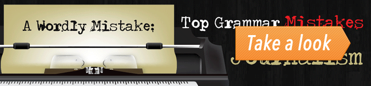 A Wordly Mistake: Top 20 Grammar Mistakes in Journalism (Infographic) post image